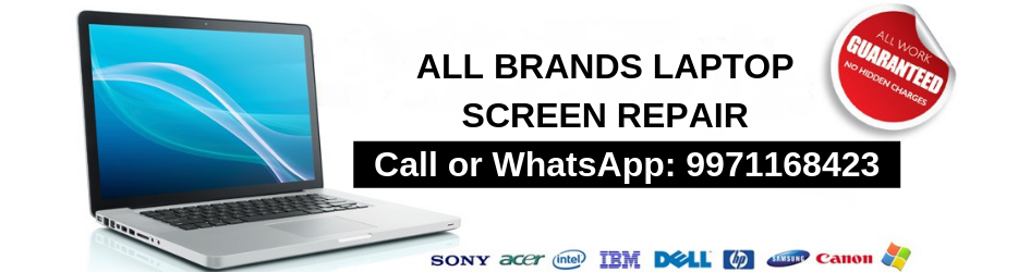 Laptop Screen Repairs in Delhi NCR